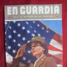 Militaria: EN GUARDIA PARA LA DEFENSA DE LAS AMÉRICAS. AÑO 2 Nº 12. Lote 177324592