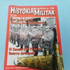 Militaria: REVISTA ESPAÑOLA DE HISTORIA MILITAR . NÚMERO 137. Lote 177561972