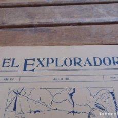 Militaria: REVISTA EL EXPLORADOR BOYS SCOUTS ESCULTISMO Nº 205 ABRIL 1926. Lote 178709411