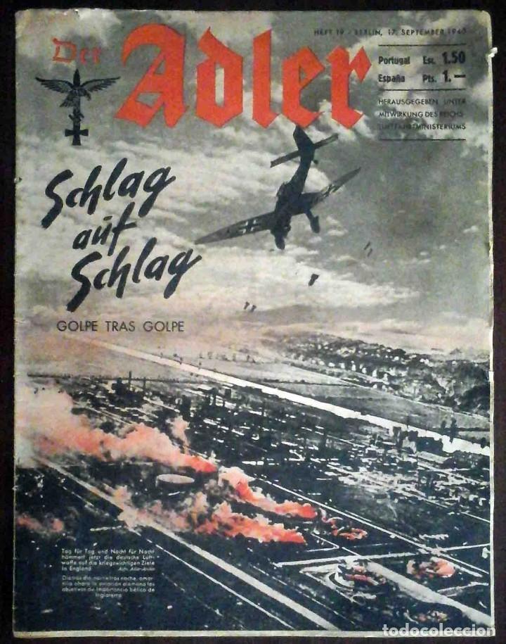 DER ADLER Nº 19 / 17 SEPTIEMBRE 1940. GOLPE TRAS GOLPE. EDICIÓN EN ALEMÁN Y ESPAÑOL. (Militar - Revistas y Periódicos Militares)