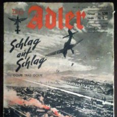 Militaria: DER ADLER Nº 19 / 17 SEPTIEMBRE 1940. GOLPE TRAS GOLPE. EDICIÓN EN ALEMÁN Y ESPAÑOL.. Lote 194407552