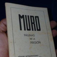 Militaria: DIFICIL REVISTA MURO PÁGINAS DE LA PRISIÓN 1961 EDITADO EN PARIS REPRESION FRANQUISTA. Lote 179102382