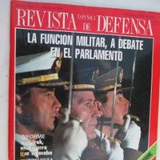 Militaria: REVISTA ESPAÑOLA DE DEFENSA Nº 12 12-02-1989 - LA FUNCION MILITAR , A DEBATE EN EL PARLAMENTO . Lote 179553662