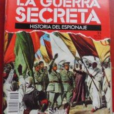 Militaria: LA GUERRA SECRETA. HISTORIA DEL ESPIONAJE. FASCÍCULO Nº 23. Lote 180159998