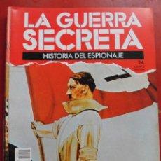 Militaria: LA GUERRA SECRETA. HISTORIA DEL ESPIONAJE. FASCÍCULO Nº 24. Lote 180160048