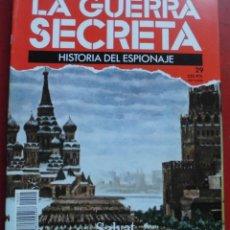 Militaria: LA GUERRA SECRETA. HISTORIA DEL ESPIONAJE. FASCÍCULO Nº 29. Lote 180160423