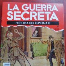 Militaria: LA GUERRA SECRETA. HISTORIA DEL ESPIONAJE. FASCÍCULO Nº 30. Lote 180160516
