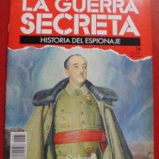 Militaria: LA GUERRA SECRETA. HISTORIA DEL ESPIONAJE. FASCÍCULO Nº 36. Lote 180160768