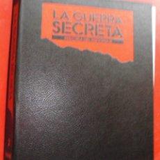 Militaria: LA GUERRA SECRETA. HISTORIA DEL ESPIONAJE. CUBIERTAS. Lote 180160905