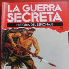 Militaria: LA GUERRA SECRETA. HISTORIA DEL ESPIONAJE. FASCÍCULO Nº 42. Lote 180204493