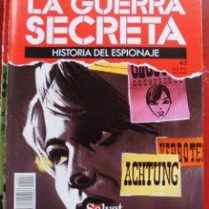 Militaria: LA GUERRA SECRETA. HISTORIA DEL ESPIONAJE. FASCÍCULO Nº 43. Lote 180212872
