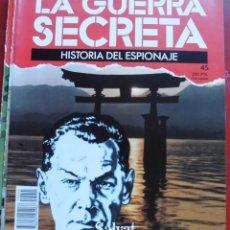 Militaria: LA GUERRA SECRETA. HISTORIA DEL ESPIONAJE. FASCÍCULO Nº 45. Lote 180212908