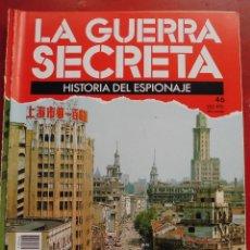 Militaria: LA GUERRA SECRETA. HISTORIA DEL ESPIONAJE. FASCÍCULO Nº 46. Lote 180212925