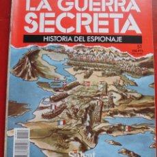 Militaria: LA GUERRA SECRETA. HISTORIA DEL ESPIONAJE. FASCÍCULO Nº 51. Lote 180212947