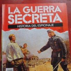 Militaria: LA GUERRA SECRETA. HISTORIA DEL ESPIONAJE. FASCÍCULO Nº 52. Lote 180212960