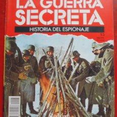 Militaria: LA GUERRA SECRETA. HISTORIA DEL ESPIONAJE. FASCÍCULO Nº 53. Lote 180212976