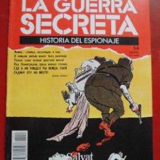 Militaria: LA GUERRA SECRETA. HISTORIA DEL ESPIONAJE. FASCÍCULO Nº 54. Lote 180212983