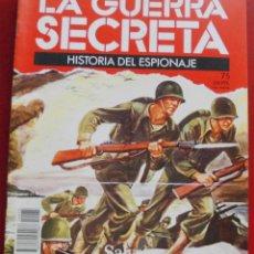 Militaria: LA GUERRA SECRETA. HISTORIA DEL ESPIONAJE. FASCÍCULO Nº 75. Lote 180291210