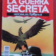 Militaria: LA GUERRA SECRETA. HISTORIA DEL ESPIONAJE. FASCÍCULO Nº 79. Lote 180291258