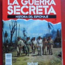 Militaria: LA GUERRA SECRETA. HISTORIA DEL ESPIONAJE. FASCÍCULO Nº 81. Lote 180291287