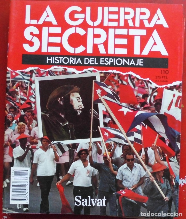 LA GUERRA SECRETA. HISTORIA DEL ESPIONAJE. FASCÍCULO Nº 110 (Militar - Revistas y Periódicos Militares)
