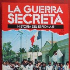Militaria: LA GUERRA SECRETA. HISTORIA DEL ESPIONAJE. FASCÍCULO Nº 112. Lote 180340098