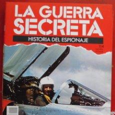 Militaria: LA GUERRA SECRETA. HISTORIA DEL ESPIONAJE. FASCÍCULO Nº 114. Lote 180340241