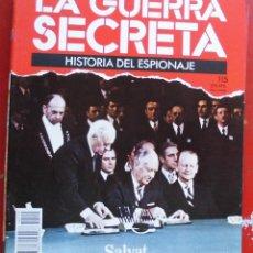Militaria: LA GUERRA SECRETA. HISTORIA DEL ESPIONAJE. FASCÍCULO Nº 115. Lote 180340308