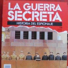 Militaria: LA GUERRA SECRETA. HISTORIA DEL ESPIONAJE. FASCÍCULO Nº 116. Lote 180340376