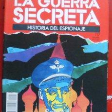 Militaria: LA GUERRA SECRETA. HISTORIA DEL ESPIONAJE. FASCÍCULO Nº 117. Lote 180340437