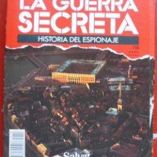 Militaria: LA GUERRA SECRETA. HISTORIA DEL ESPIONAJE. FASCÍCULO Nº 118. Lote 180340497