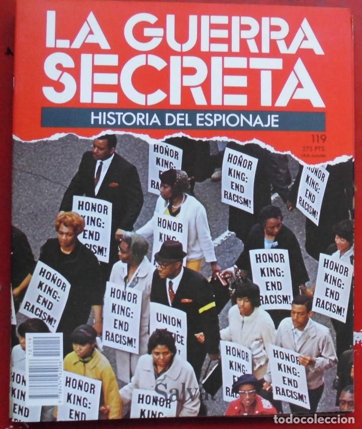 LA GUERRA SECRETA. HISTORIA DEL ESPIONAJE. FASCÍCULO Nº 119 (Militar - Revistas y Periódicos Militares)