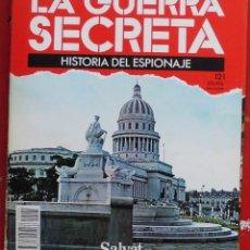 Militaria: LA GUERRA SECRETA. HISTORIA DEL ESPIONAJE. FASCÍCULO Nº 121. Lote 180340701