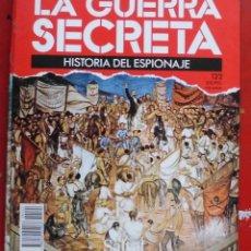 Militaria: LA GUERRA SECRETA. HISTORIA DEL ESPIONAJE. FASCÍCULO Nº 122. Lote 180340758