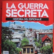 Militaria: LA GUERRA SECRETA. HISTORIA DEL ESPIONAJE. FASCÍCULO Nº 124. Lote 180340880