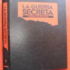 Militaria: LA GUERRA SECRETA. HISTORIA DEL ESPIONAJE. CUBIERTAS. Lote 180341695