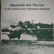 Militaria: SPANISH AIR FORCE HÉRCULES TRAINING MANUAL. Lote 180395397