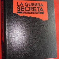 Militaria: LA GUERRA SECRETA. HISTORIA DEL ESPIONAJE. CUBIERTAS. Lote 180432691