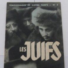 Militaria: LES JUIFS - TÉMOIGNAGES DE NOTRE TEMPS - Nº 2 - PARIS 1933.. Lote 180486471