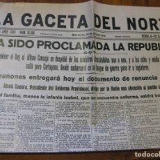 Militaria: PERIODICO LA GACETA DEL NORTE . HA SIDO PROCLAMADA LA REPUBLICA . 15 ABRIL 1931 4 PÁG. Lote 182209177