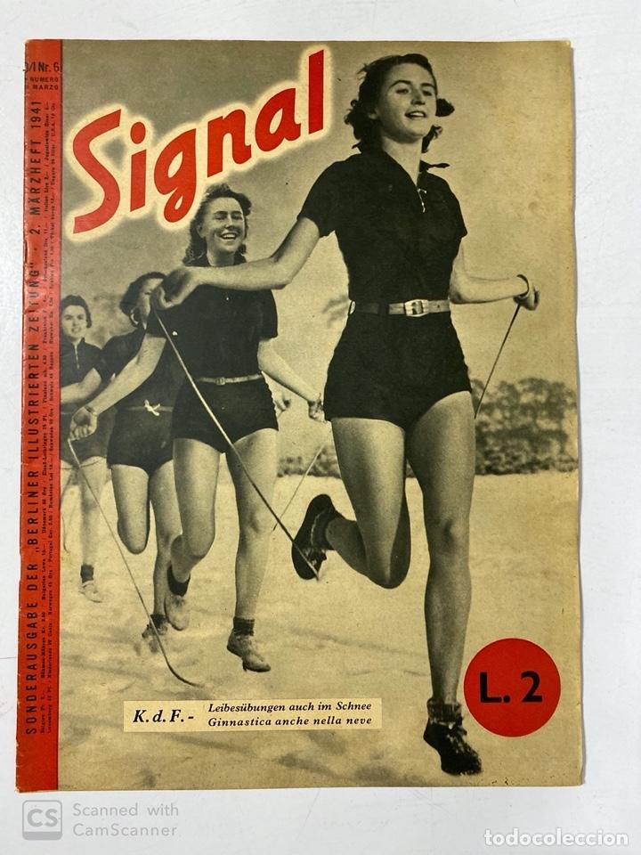 SIGNAL. ITALO-ALEMAN. Nº 6. SEGUNDO NUMERO DE MARZO, 1941. BUEN ESTADO. VER FOTOS (Militar - Revistas y Periódicos Militares)
