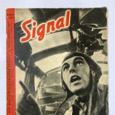 Militaria: SIGNAL. ITALO-ALEMAN. Nº 4. SEGUNDO NUMERO DE FEBRERO, 1941. BUEN ESTADO. VER FOTOS. Lote 182263318