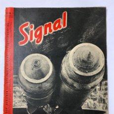 Militaria: SIGNAL. ITALO-ALEMAN. Nº 3. PRIMER NUMERO DE FEBRERO, 1941. BUEN ESTADO. VER FOTOS. Lote 182263393