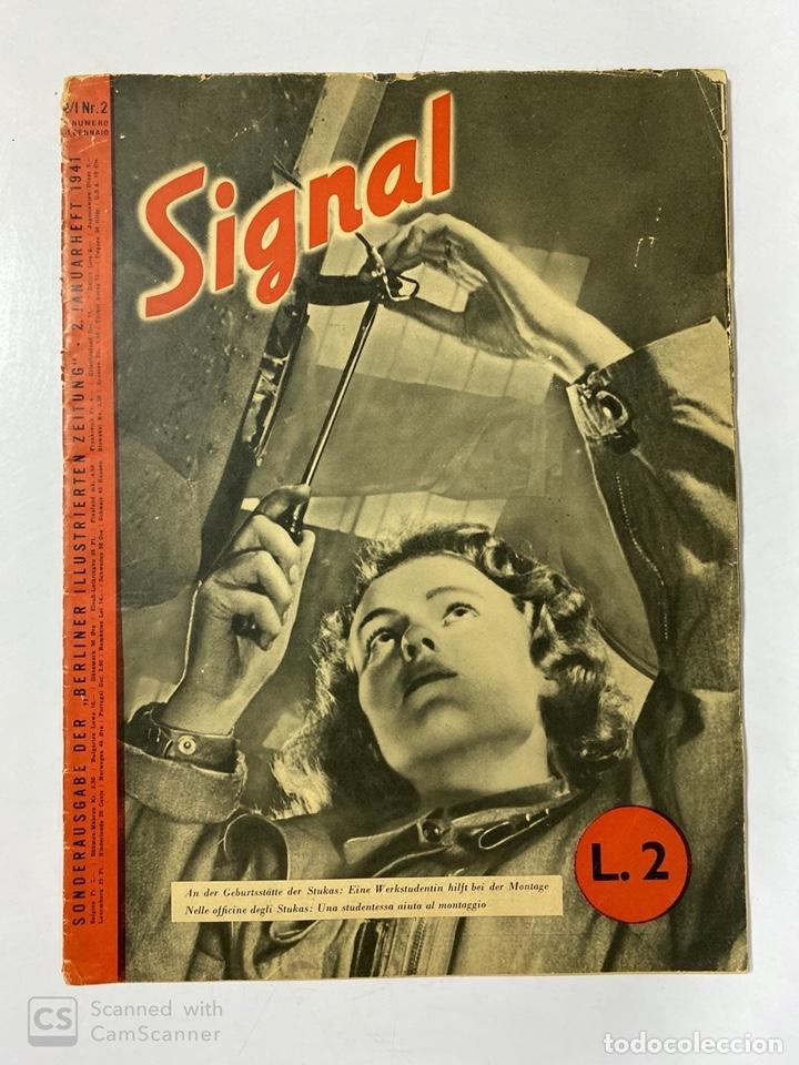 SIGNAL. ITALO-ALEMAN. Nº 2. SEGUNDO NUMERO DE ENERO, 1941. VER FOTOS (Militar - Revistas y Periódicos Militares)