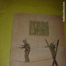 Militaria: OFICIALIDAD DE COMPLEMENTO. APÉNDICE DE LA REVISTA EJERCITO. AÑO 1951. ILUSTRADA.. Lote 183456211