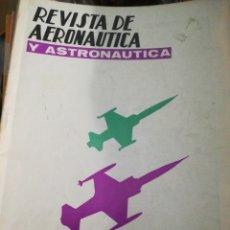 Militaria: REVISTA DE AERONÁUTICA Y ASTRONAUTICA ABRIL 1970. Lote 183488442