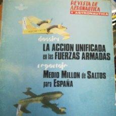 Militaria: REVISTA DE AERONÁUTICA Y ASTRONAUTICA. Lote 183488503