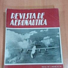 Militaria: LOTE 5 REVISTA DE AERONAUTICA. MINISTERIO DEL AIRE. NUMEROS 189, 192, 193, 194, 195. AÑOS 50. Lote 183549891