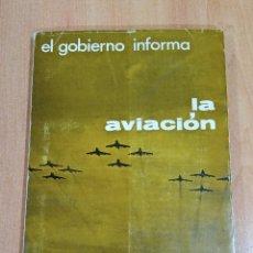 Militaria: EL GOBIERNO INFORMA. LA AVIACION 25 AÑOS DE PAZ. Lote 183551382