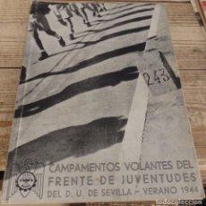 Militaria: SEVILLA, 1944, CAMPAMENTOS VOLANTES DEL FRENTE DE JUVENTUDES,30 PAGINAS. Lote 183665941